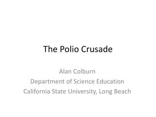 The Polio Crusade
