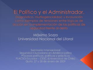 Máximo  Sozzo Universidad Nacional del Litoral  Seminario Internacional