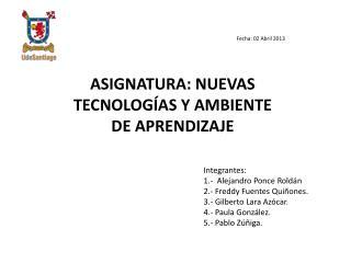 ASIGNATURA: NUEVAS TECNOLOGÍAS Y AMBIENTE DE APRENDIZAJE