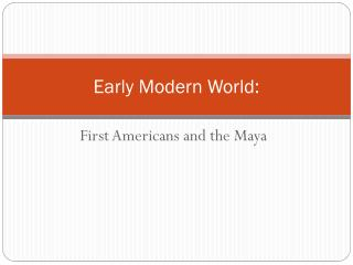 Early Modern World: