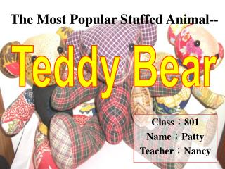The  Most  Popular Stuffed  Animal--