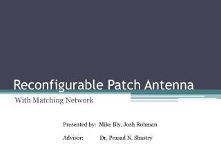 Reconfigurable Patch Antenna