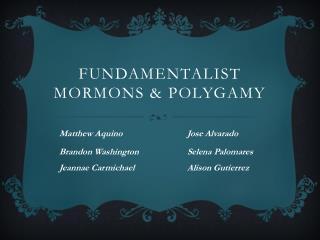 Fundamentalist Mormons & Polygamy