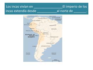 El  jefe  o  rey  de los  incas  se  llamaba  el __________.  E ra  un _________ - dios .