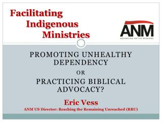 Facilitating 	Indigenous 			Ministries