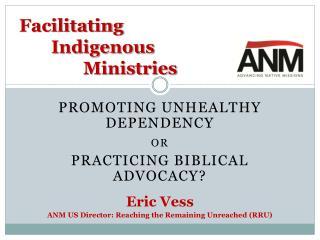Facilitating Indigenous Ministries