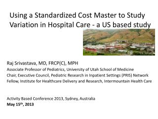 Using  a Standardized Cost Master to Study Variation in Hospital Care - a US based study