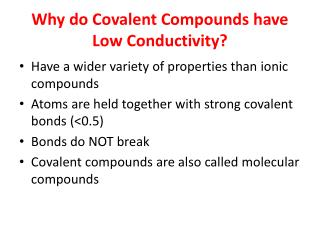 Why do Covalent Compounds have Low Conductivity?