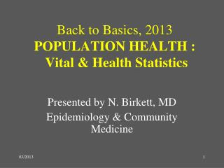 Back to Basics,  2013 POPULATION HEALTH : Vital & Health Statistics