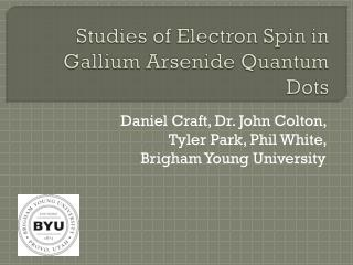 Studies of Electron Spin in Gallium Arsenide Quantum Dots