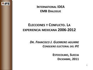 International IDEA EMB Dialogue