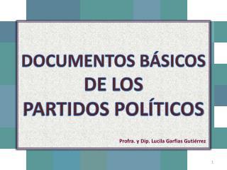 DOCUMENTOS BÁSICOS DE LOS PARTIDOS POLÍTICOS