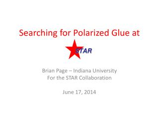Searching for Polarized Glue at