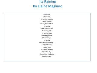 Its Raining By Elaine  Magliaro