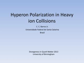 Hyperon Polarization  in  Heavy ion Collisions