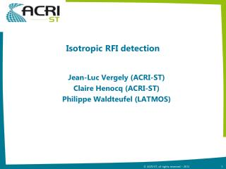 Isotropic RFI detection