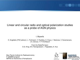 Linear and circular radio and optical polarization studies as a probe of AGN physics