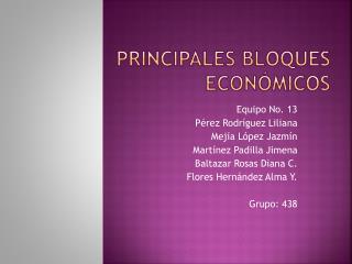 Principales bloques económicos