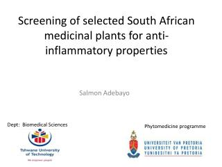 Screening of selected South African medicinal plants for anti-inflammatory properties