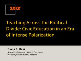 Teaching Across the Political Divide: Civic Education in an Era of Intense Polarization