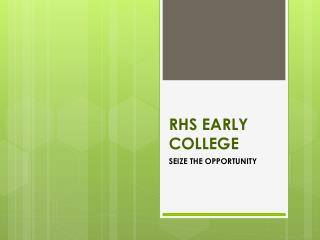 RHS EARLY COLLEGE