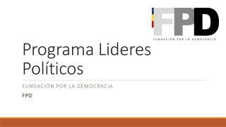 Programa Lideres Políticos