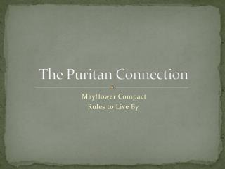 The Puritan Connection