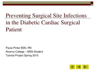 Preventing Surgical Site Infections in the Diabetic Cardiac Surgical Patient