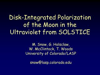 Disk-Integrated Polarization of the Moon in the Ultraviolet from SOLSTICE