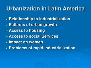 Urbanization in Latin America