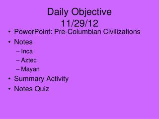 Daily Objective 11/29/12