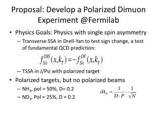 Proposal: Develop a Polarized  Dimuon  Experiment @ Fermilab