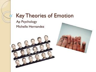 Key Theories  of Emotion