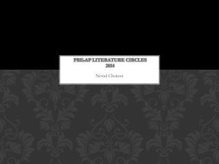 Pre-AP  Literature Circles 2014