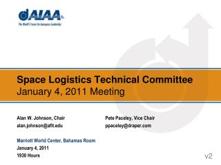 Space Logistics Technical Committee January 4, 2011 Meeting