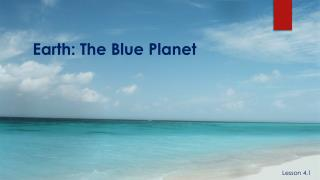 Earth: The Blue Planet