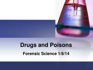 Drugs and Poisons