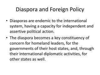 Diaspora and Foreign Policy