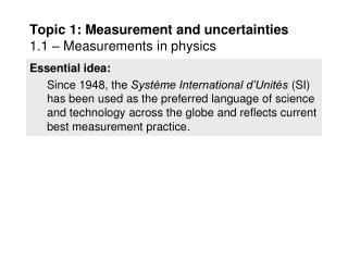 Topic 1: Measurement and uncertainties 1.1 – Measurements in physics