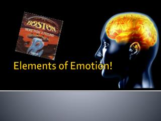 Elements of Emotion!