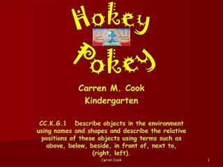 Carren  M. Cook Kindergarten