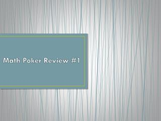 Math Poker Review #1