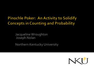 Pinochle Poker:  An Activity to Solidify Concepts in Counting and Probability