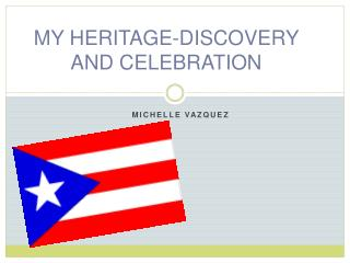 MY HERITAGE-DISCOVERY AND CELEBRATION