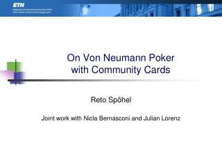 On Von Neumann Poker with Community Cards