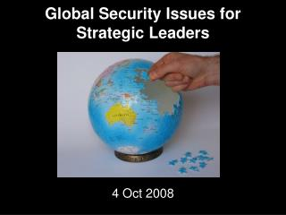 Global Security Issues for Strategic Leaders