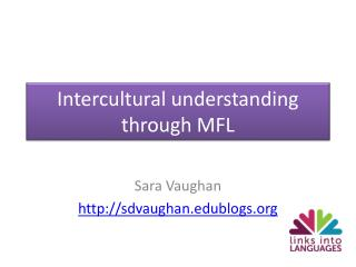 Intercultural understanding through MFL