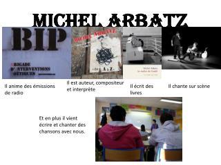 Michel ARBATZ