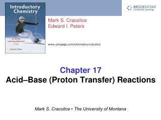 Chapter 17 Acid–Base (Proton Transfer) Reactions