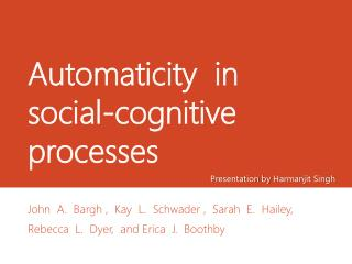 Automaticity  in  social-cognitive processes